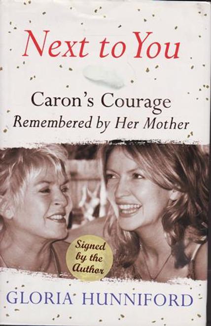 Gloria Hunniford / Next to You (Signed by the Author) (Large Hardback)