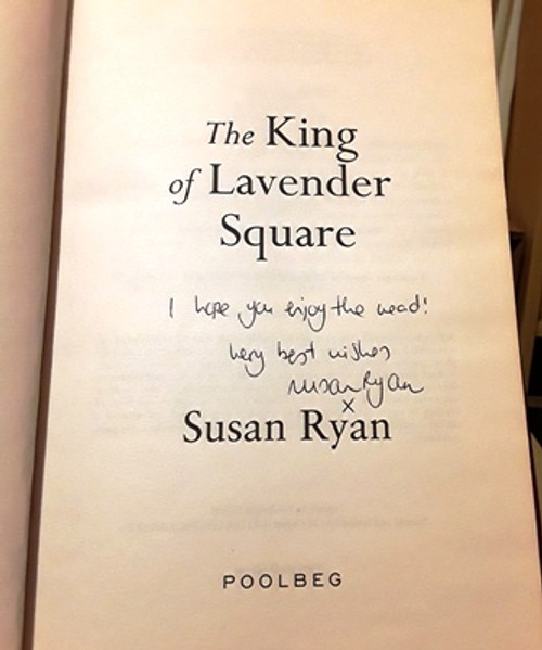 Susan Ryan / The King of Lavender Square (Signed by the Author) (Large Paperback)
