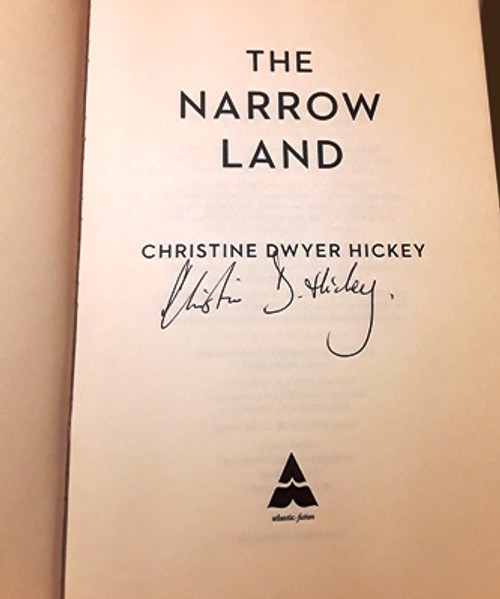 Christine Dwyer Hickey / The Narrow Land (Signed by the Author) (Large Paperback)
