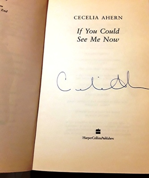 Cecelia Ahern / If You Could See Me Now (Signed by the Author) (Large Paperback)