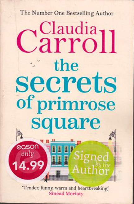 Claudia Carroll / The Secrets of Primrose Square (Signed by the Author) (Large Paperback)