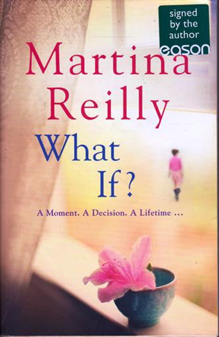 Martina Reilly / What If? (Signed by the Author) (Large Paperback)