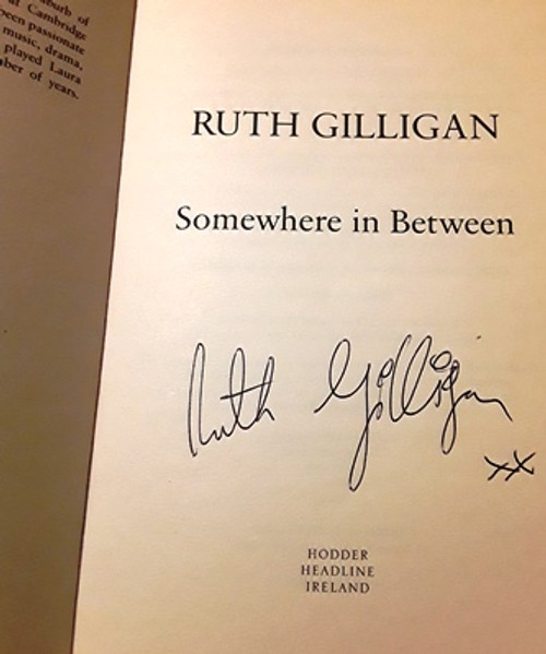 Ruth Gilligan / Somewhere in Between (Signed by the Author) (Large Paperback)
