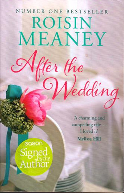 Roisin Meaney / After the Wedding (Signed by the Author) (Large Paperback)