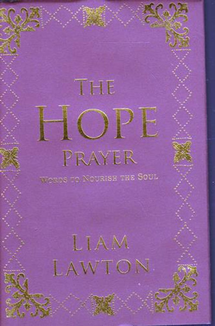 Liam Lawton / The Hope Prayer (Signed by the Author) (Hardback)