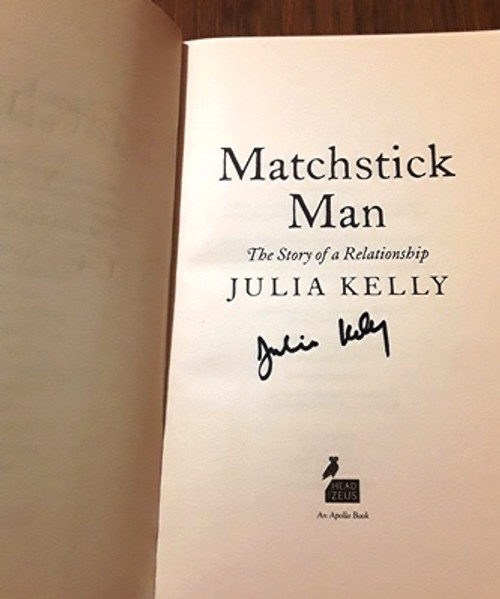 Julia Kelly / Matchstick Man (Signed by the Author) (Medium Paperback)
