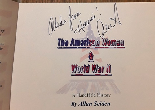 Allan Seiden / The American Woman & World War II (Signed by the Author) (Paperback)