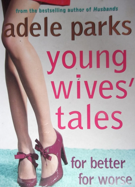 Parks, Adele / Young Wives' Tales