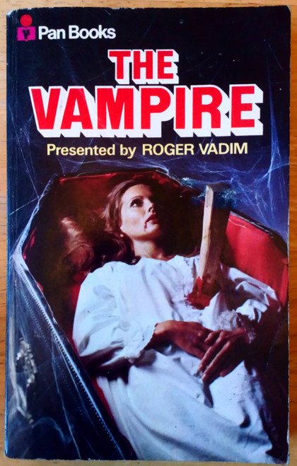 Volta, Ornella & Riva, Valeria ( eds) The Vampire : An Anthology ( Presented by Roger Vadim) Vintage Pan PB 1966 Horror
