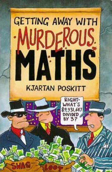 Poskitt, Kjartan / Murderous Maths