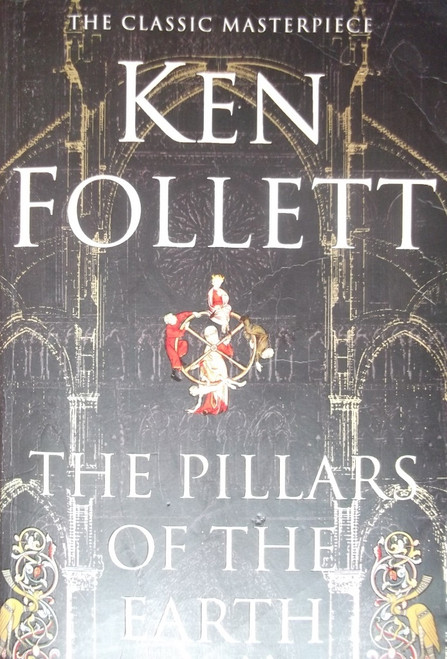 Follett, Ken / The Pillars of the Earth ( Kingsbridge Trilogy, Book 1 )