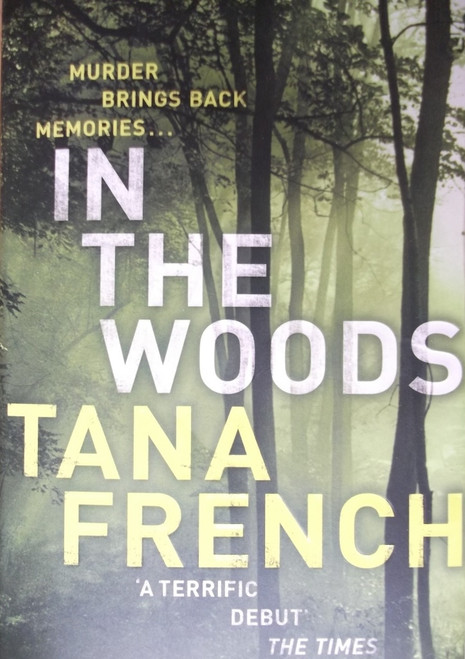 French, Tana / In The Woods