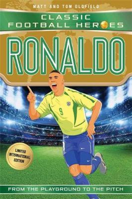 Oldfield, Matt and Tom / Ronaldo (Classic Football Heroes)