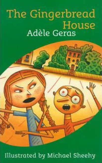 Geras, Adele / The Gingerbread House