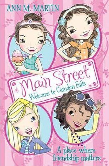 Martin, Ann M. / Main Street: Welcome to Camden Falls