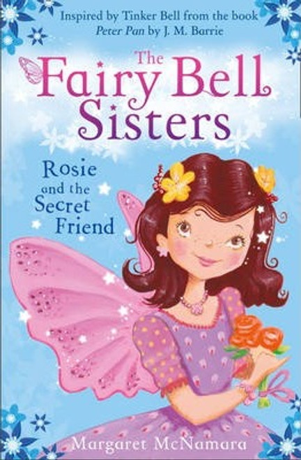 McNamara, Margaret / The Fairy Bell Sisters: Rosie and the Secret Friend
