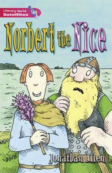 Allen, Jonathan / Literacy World Satellites: Norbert the Nice