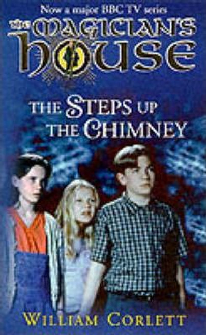 Corlett, William / The Magician's House: The Steps up the Chimney