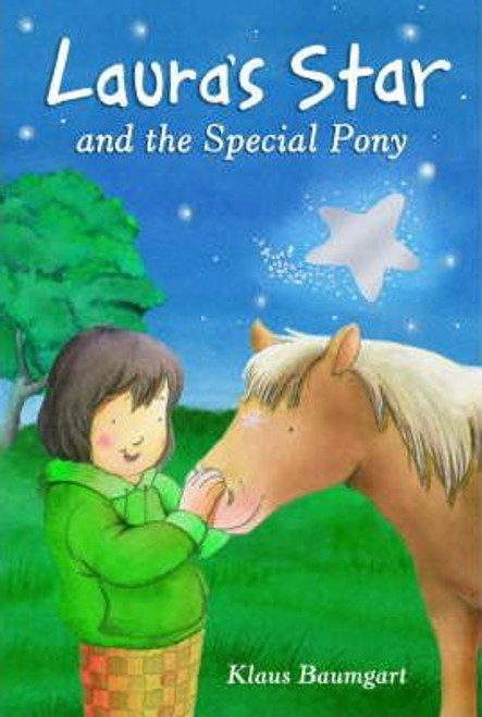 Baumgart, Klaus / Laura's Star and the Special Pony