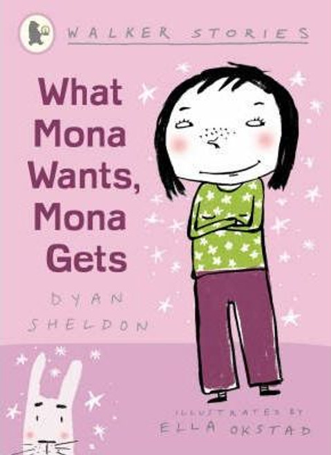 Sheldon, Dyan / What Mona Wants Mona Gets