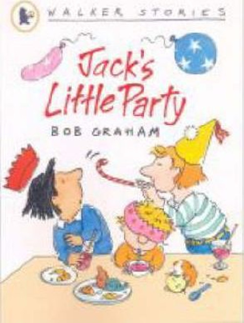 Graham, Bob / Jack's Little Party
