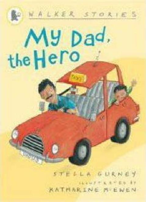 Gurney, Stella / My Dad the Hero