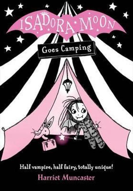 Muncaster, Harriet / Isadora Moon Goes Camping