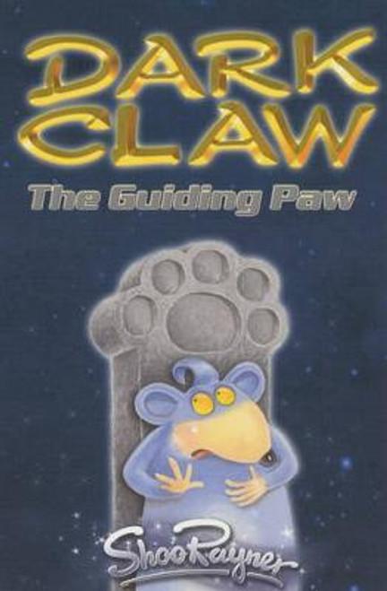 Rayner, Shoo / Dark Claw: The Guiding Paw