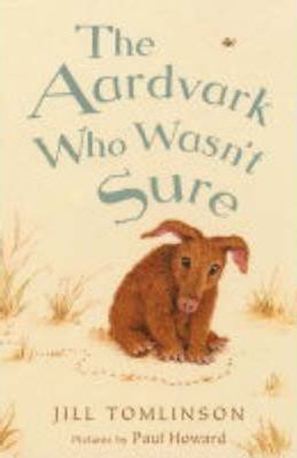 Tomlinson, Jill / The Aardvark Who Wasn't Sure