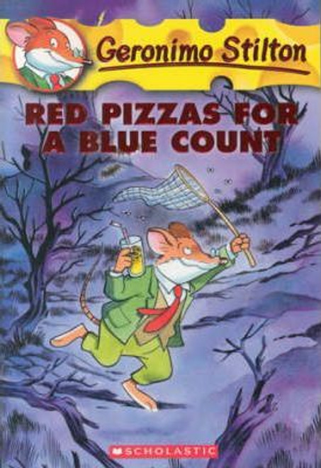 Geronimo Stilton: Red Pizzas for a Blue Count