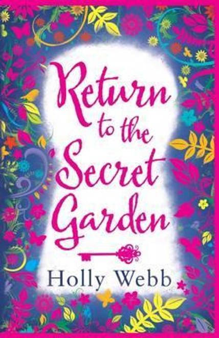 Webb, Holly / Return to the Secret Garden