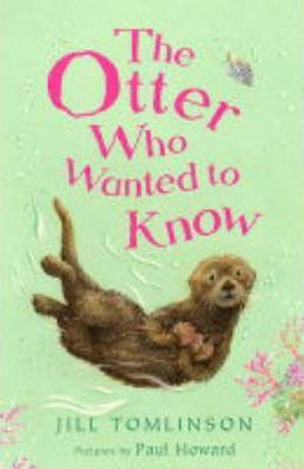 Tomlinson, Jill / The Otter Who Wanted to Know