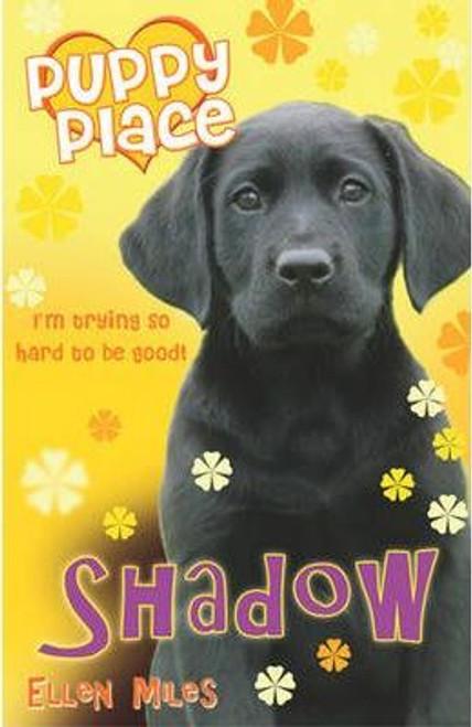 Miles, Ellen / Puppy Place: Shadow