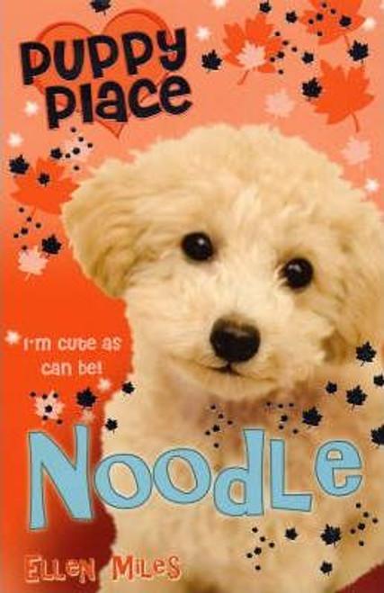 Miles, Ellen / Puppy Place: Noodle