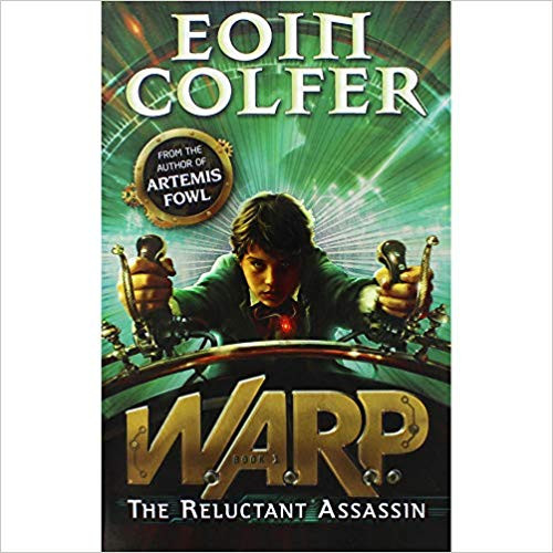Colfer, Eoin / Warp: The Reluctant Assassin