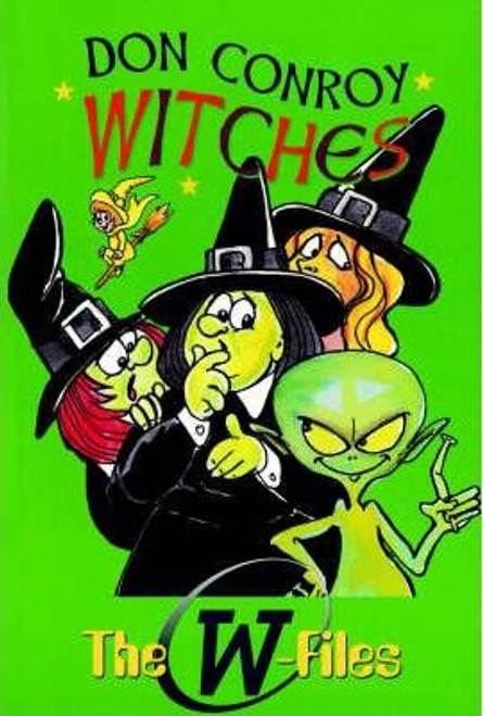 Conroy, Don / Witches The W Files