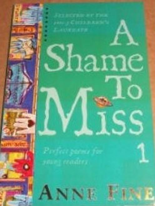 Fine, Anne / A Shame to Miss
