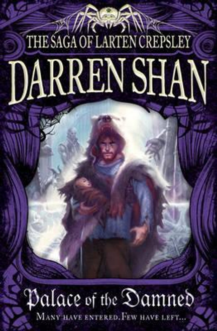 Shan, Darren / Palace of the Damned ( Larten Crepsley, Book 3 )