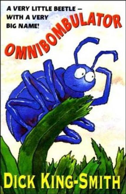 King Smith, Dick / Omnibombulator