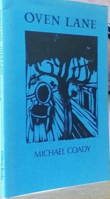 Coady, Michael - Oven Lane - HB Gallery Press Poetry 1987