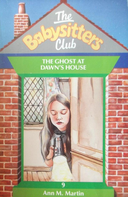 Martin, Ann M. / The Babysitters Club: The Ghost at Dawn's House