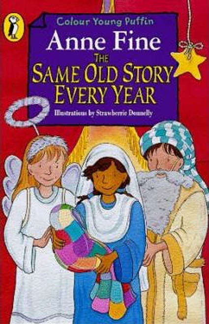 Fine, Anne / The Same Old Story Every Year