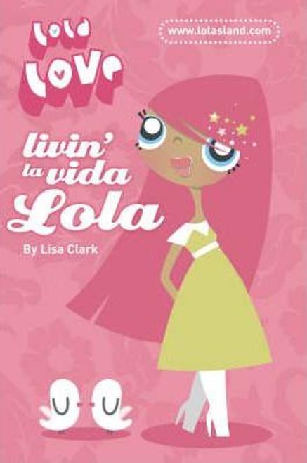 Clark, Lisa / Livin' la Vida Lola