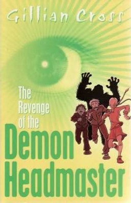 Cross, Gillian / The Revenge of the Demon Headmaster