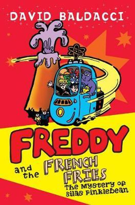 Baldacci, David / Freddy and the French Fries 2 : The Mystery of Silas Finklebean