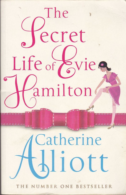 Alliott, Catherine /  The Secret Life of Evie Hamilton