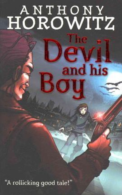 Horowitz, Anthony / The Devil and His Boy