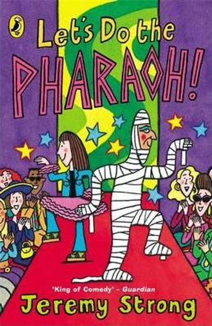 Strong, Jeremy / Let's Do The Pharaoh!