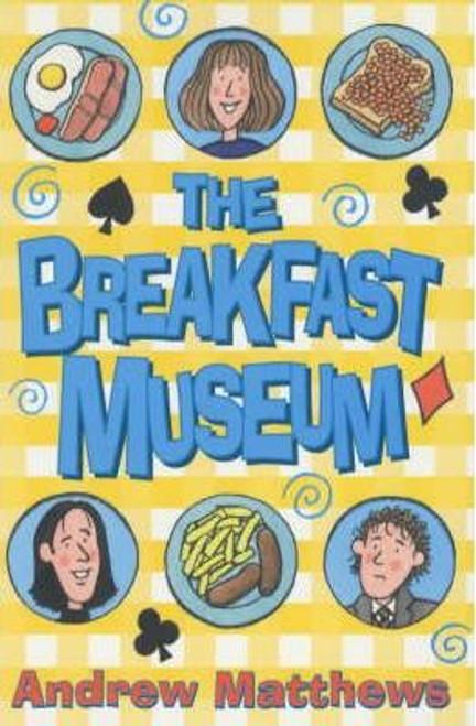 Matthews, Andrew / The Breakfast Museum