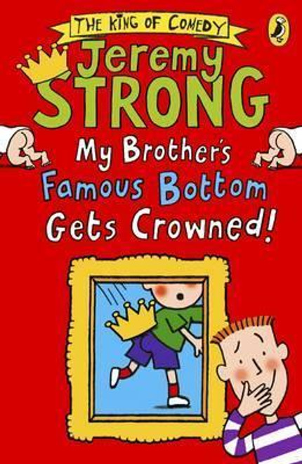 Strong, Jeremy / My Brother's Famous Bottom Gets Crowned!